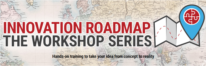 Logo that says Innovation Roadmap: The Workshop Series- hands on training to take your idea from concept to reality with map background and icon
